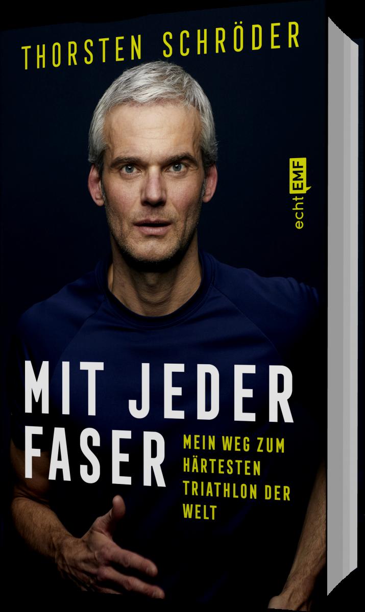 """Einband des Buches von Thorsten Schröder """"Mit jeder Faser"""". Auf dem Einband ist Thorsten Schröder zu sehen."""